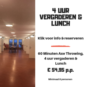 Vergaderarrangement Lunch Bijlmerbajes Axe Throwing