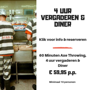 Diner vergaderarrangement bijlmerbajes axe throwing